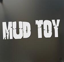 Mud Toy 4X4 Sticker Decal