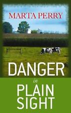 Danger in Plain Sight (Amish Suspense), Perry, Marta, Good Condition, Book