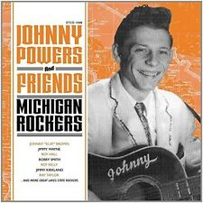 Johnny Powers & Friends Û Michigan Rockers (2015, CD NEUF)