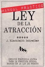 MANUAL PRÁCTICO de la LEY de la ATRACCIÓN (Desarrollo Personal y Autoayuda) :...