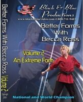 Better Forms with National Karate Champion Becca Ross #2 Extreme Form DVD