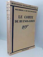 Guantone M Dorian-Vaux Di Foltier Il Conte Di Buenos Aires 1937 NRF Gallimard