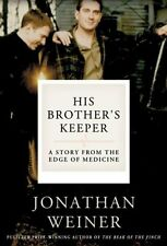 His Brothers Keeper: A Story from the Edge of Med