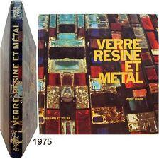 Verre résine métal 1975 Peter Tysoe loisirs créatifs polyester epoxy  acrylique