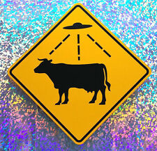 CATTLE ABDUCTION AREA  / Aluminum UFO Watching Sign - Roswell - Area 51 - Alien