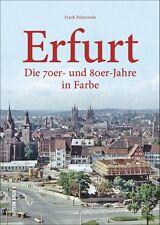 Erfurt in Farbe 70er 80er Jahre Thüringen Stadt Bilder Geschichte Bildband Buch