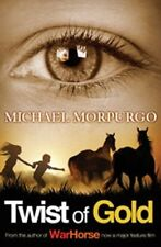 Twist of Gold,Michael Morpurgo- 9781405229289