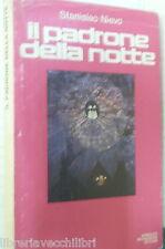 IL PADRONE DELLA NOTTE Stanislao Nievo Mondadori 1976 prima edizione Romanzo di