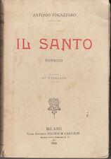 LETTERATURA FOGAZZARO ANTONIO IL SANTO 1919