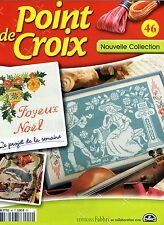 Magazine de fiches point de croix nouvelle collection N°46 Editions Fabbri / DMC