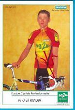 CYCLISME carte cycliste ANDREI KIVILEV équipe AG2R prévoyange 2000 signée