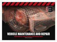 Vehicle Maintenance and Repair Level 3 by David Hobson 9781408077542 | Brand New