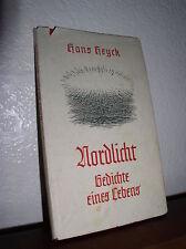 Nordlicht: Gedichte eines Lebens by Hans Heyck (HC,DJ, 1956,Signed)