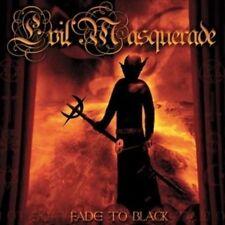 EVIL MASQUERADE - FADE TO BLACK  cd near mint will combine s/h