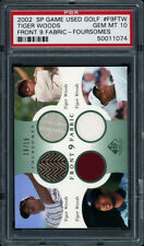 2002 SP GAME USED FRONT 9 FABRICS FOURSOMES TIGER WOODS GU #10/10 PSA 10 GEM MT