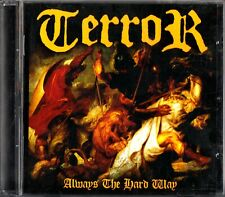 TERROR: Always The Hard Way- 2006 Hardcore/Heavy Metal CD (Eddie Sutton/Murs)