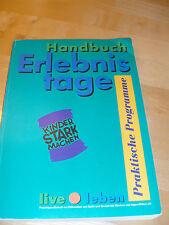 Fußball Handbuch Erlebnistage Praktische Programme Reinhard Klante