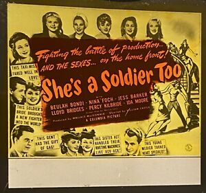 SHE'S A SOLDIER TOO - 1944 WWII Film NINA FOCH Movie Glass Slide WILLIAM CASTLE