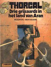 THORGAL 03 - DRIE GRIJSAARDS IN HET LAND VAN ARAN - Rosinski - van Hamme