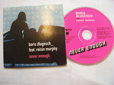 BORIS DLUGOSCH Ft. ROISIN MURPHY Never Enough – 2001 EU CD Card Sleeve - House