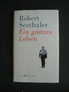 Robert Seethaler, Ein ganzes Leben, gebundene Ausgabe, sehr guter Z., kostenl.V.