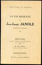 Toulouse, Révolution. LA VIE ARDENTE DE JEAN-JOSEPH JANOLE, MAGISTRAT TOULOUSAIN