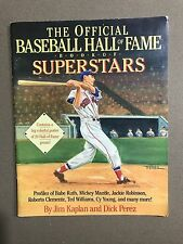 1989 THE OFFICIAL BASEBALL HALL OF FAME BOOK OF SUPERSTARS by KAPLAN & PEREZ