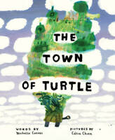 The Town of Turtle - Hardcover By Cuevas, Michelle - GOOD