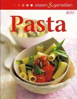 Pasta selbst gemacht + Kochbuch + Italien + Klassische und ausgefallene Rezepte