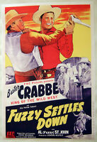 XL Facsimile 1944 Fuzzy Settles Down~Cowboy Movie Poster~Buster Crabbe~Western