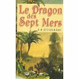 Attanasio - le dragon des sept mers - 1990 - Broché