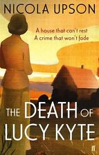The Death of Lucy Kyte (Josephine Tey),Nicola Upson