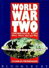 World War II: Chronological Atlas By Charles Messenger