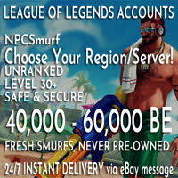League of Legends LOL Smurf Account 45000-50000 BE Unranked New Lvl 30 Smurf