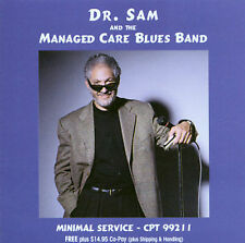 Minimal Service 2011 by Dr. Sam and the Managed Care Blues Band