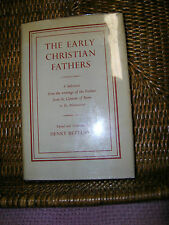 The Early Christian Fathers Ed. & Translated by H. Bettenson 1956 1st Edition