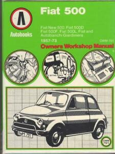 FIAT 500,500D,500F,500L,GIARDINIERA,SPORT WORKSHOP MANUAL 1957-1973