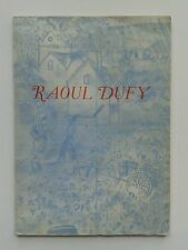 """"""" Raoul DUFY """" Catalogue du Musée National d' Art Moderne, Paris 1953"""