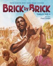 Brick by Brick by Charles R., Jr. Smith (2015, Paperback)