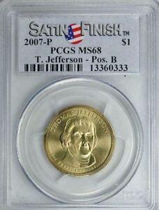 2007-P THOMAS JEFFERSON $1 SATIN FINISH POSITION B PCGS SP68