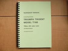 TRIUMPH T160 TRIDENT NEW WORKSHOP MANUAL UK AND US MODELS