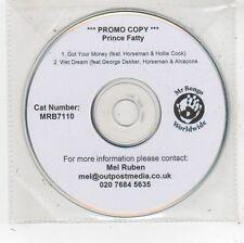(FV782) Prince Fatty, Got Your Money - DJ CD