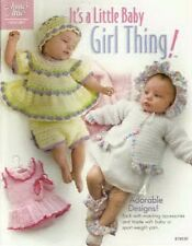 It's a Little Baby Girl Thing Outits Crochet Patterns 0-24 mth Annie's Attic NEW