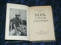 SEUL A TRAVERS ATLANTIQUE LE HAVRE NEW YORK / A GERBAULT / 1929  EDIT GRASSET