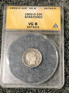 1902-O Silver Barber Dime Graded Anacs Very Good 8