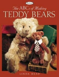 The ABCs of Making Teddy Bears by Linda Mead