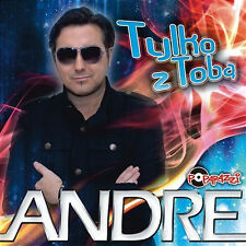 Andre - Tylko z Toba  (CD) 2013 NEW