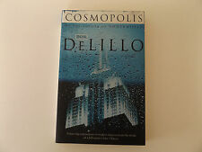 2004 COSMOPOLIS by Don DeLillo PAPERBACK by the Author of UNDERWORLD