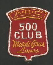 "A.R.C MARDI GRAS LANES 500 CLUB  VINTAGE PATCH 3 """