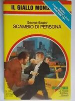 Scambio di personaBagby GeorgeMondadorigiallo1869schmidt thriller Amlaw